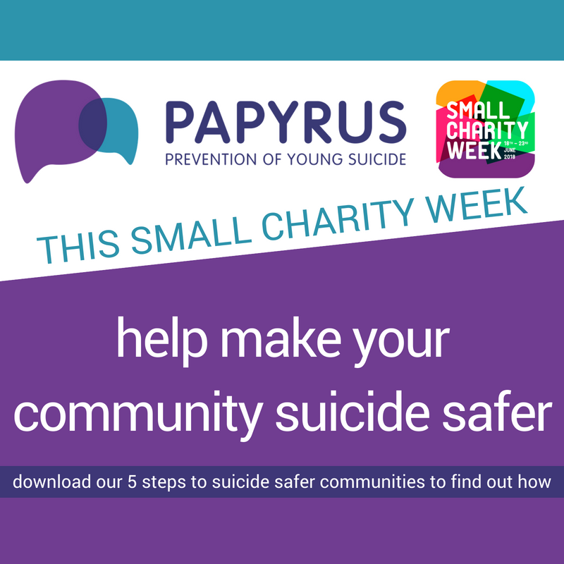 Papyrus-UK 5 Steps to Suicide Safer Communities